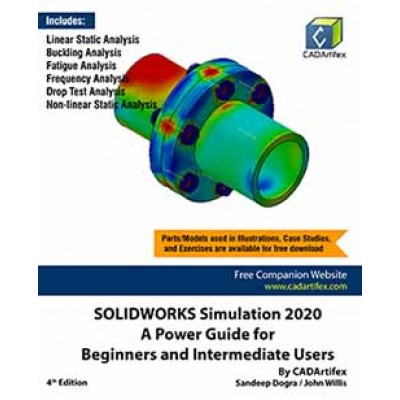 SOLIDWORKS Simulation 2020: A Power Guide for Beginners and Intermediate Users