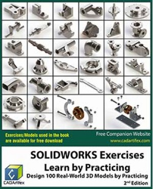 SOLIDWORKS Exercises - Learn by Practicing (2 Edition)